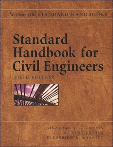 Standard Handbook for Civil Engineers (Handbook): Jonathan T. Ricketts;