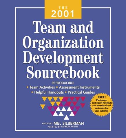 9780071364829: The 2001 Team and Organization Development Sourcebook