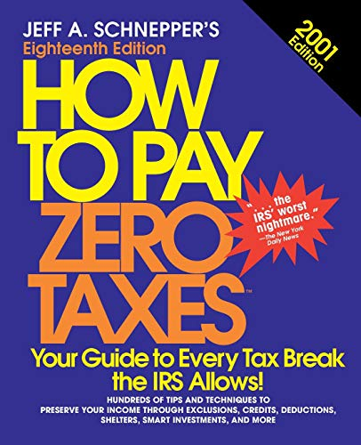 9780071365000: How To Pay Zero Taxes, 2001