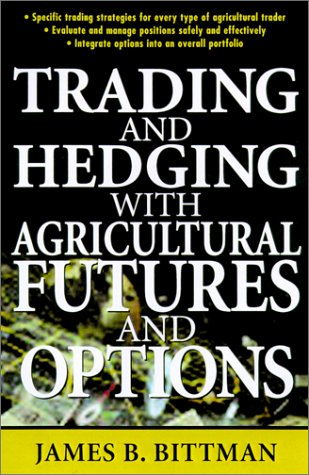9780071365024: Trading and Hedging with Agricultural Futures and Options
