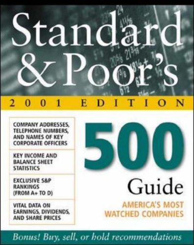 Standard & Poor's 500 Guide, 2001 Edition: Standard & Poor's