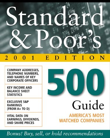 Standard & Poor's 500 Guide, 2001 Edition: Standard & Poor's