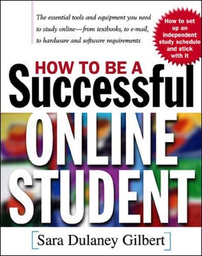 9780071365123: How to Be a Successful Online Student