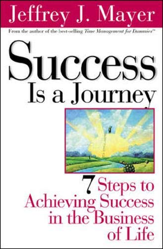 9780071365147: Success is a Journey: 7 Steps to Achieving Success in the Business of Life