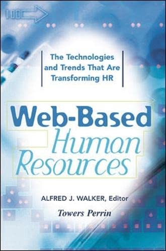 9780071365154: Web-Based Human Resources: The Technologies and Trends That Are Transforming the HR Function