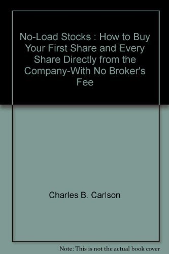 9780071367554: No-Load Stocks : How to Buy Your First Share and Every Share Directly from the Company-With No Broke