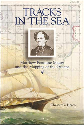 9780071368261: Tracks in the Sea: Matthew Fontaine Maury and the Mapping of the Oceans