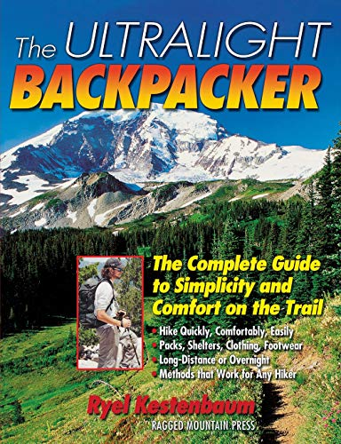 9780071368285: The Ultralight Backpacker : The Complete Guide to Simplicity and Comfort on the Trail (International Marine-RMP)