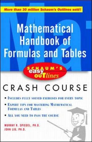 Schaum's Easy Outline of Mathematical Handbook of: Murray R Spiegel,