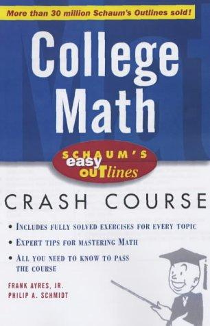 9780071369756: Schaum's Easy Outline of College Mathematics (Schaum's Easy Outlines)