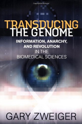 9780071369800: Transducing the Genome: Information, Anarchy, and Revolution in the Biomedical Sciences