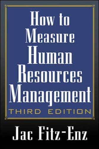 How to Measure Human Resource Management (3rd Edition): Barbara Davison; Jac Fitz-enz