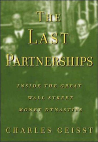 9780071369992: The Last Partnerships: Inside the Great Wall Street Money Dynasties
