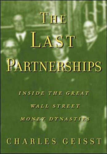 9780071369992: The Last Partnerships: Inside the Great Wall Street Dynasties