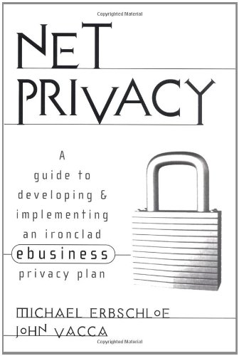 9780071370059: Net Privacy: A Guide to Developing & Implementing an Ironclad ebusiness Privacy Plan