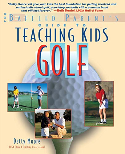 9780071370257: Teaching Kids Golf: A Baffled Parent's Guide