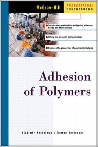 9780071370455: Adhesion of Polymers (McGraw-Hill Professional Engineering)