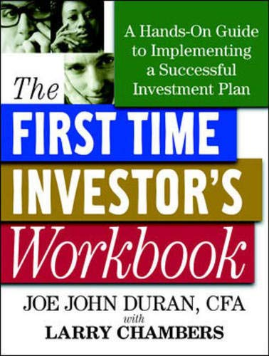 9780071370547: First Time Investor's Workbook: A Hands-On Guide to Implementing a Successful Investment Plan