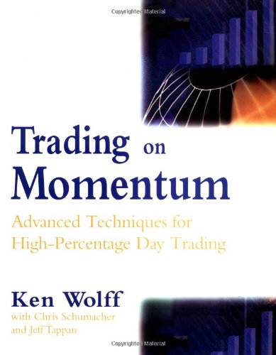 9780071370684: Trading on Momentum: Advanced Techniques for High-percentage Day Trading