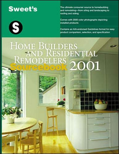 9780071370929: Sweet's Home Builders and Residential Remodelers Sourcebook 2001