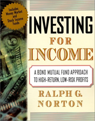 9780071371292: Investing for Income: A Mutual Fund Approach