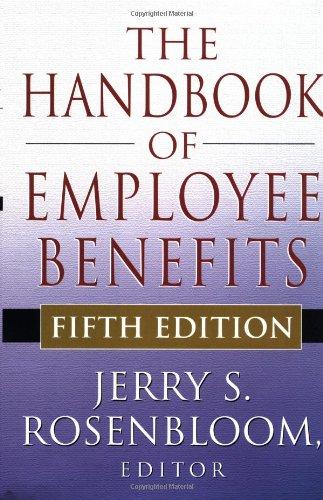9780071371834: The Handbook of Employee Benefits