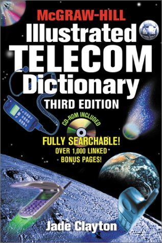 9780071372015: McGraw-Hill Illustrated Telecom Dictionary