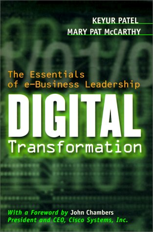 9780071372114: Digital Transformation : The Essentials of E-Business Leadership by Keyur Pat...