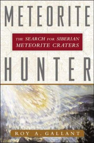 9780071372244: Meteorite Hunter: The Search for Siberian Meteorite Craters