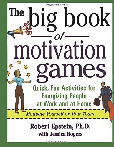 9780071372343: The Big Book of Motivation Games: Quick, Fun Ways to Get People Energized (Big Book Series)