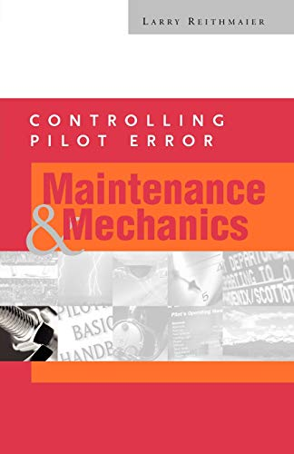 9780071373197: Controlling Pilot Error: Maintenance & Mechanics