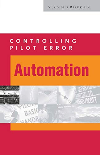9780071373203: AUTOMATION (TAKE THE TERROR OUT OF PILOT ERROR)