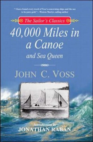 9780071373333: 40, 000 Thousand Miles in a Canoe: AND Sea Queen (Sailor's Classics)