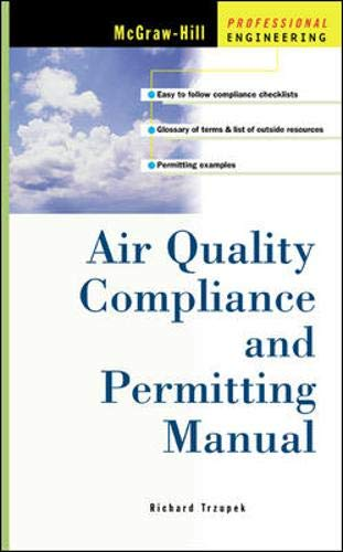 9780071373340: Air Quality Compliance and Permitting Manual (McGraw-Hill Professional Engineering)