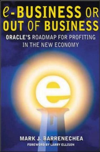 9780071373364: ebusiness or Out of Business: Oracle's Roadmap for Profiting in the New Economy