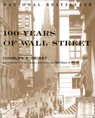 9780071373524: 100 Years of Wall Street