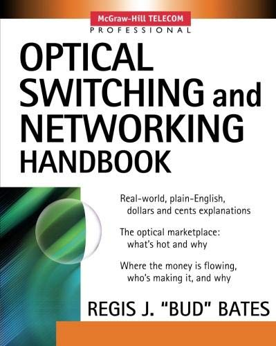 9780071373562: Optical Switching and Networking Handbook