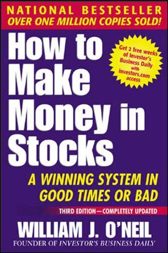 9780071373616: How To Make Money In Stocks: A Winning System in Good Times or Bad, 3rd Edition