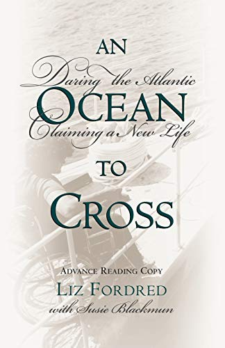 9780071373944: An Ocean to Cross: Daring the Atlantic, Claiming a New Life