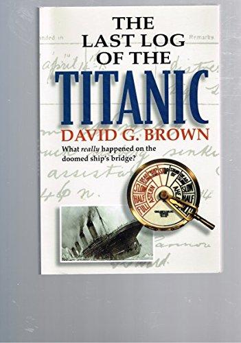 9780071373951: The Last Log of the Titanic - International Edition