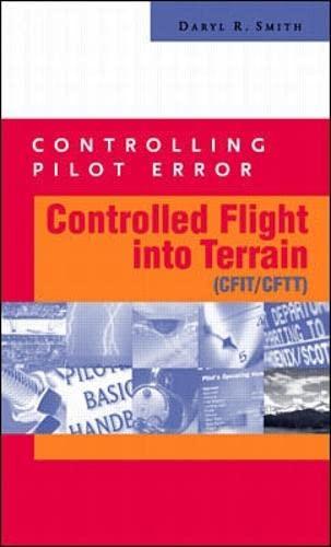 9780071374118: Controlling Pilot Error: Controlled Flight Into Terrain (CFIT/CFTT) (Controlling Pilot Error Series)
