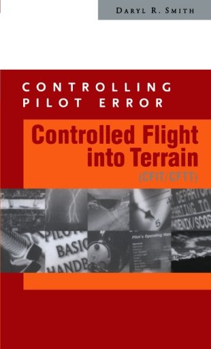 9780071374118: Controlling Pilot Error: Controlled Flight Into Terrain (CFIT/CFTT)