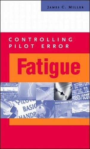 9780071374125: Controlling Pilot Error: Fatigue (Controlling Pilot Error Series)