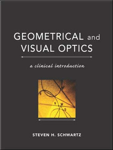 9780071374156: Geometrical and Visual Optics : A Clinical Introduction