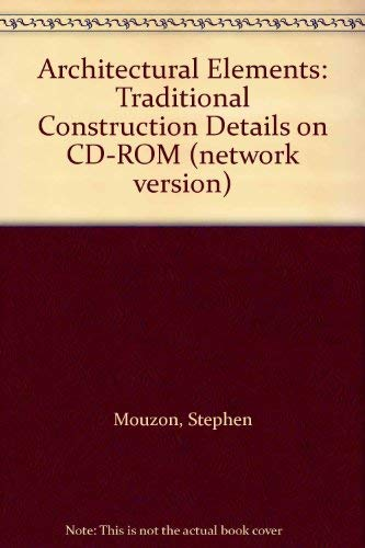 9780071374279: Architectural Elements: Traditional Construction Details on CD-ROM (network version)