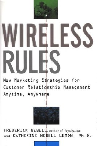 9780071374378: Wireless Rules: New Marketing Strategies for Customer Relationship Management Anytime, Anywhere