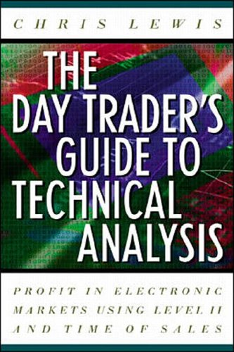 9780071374415: Day Trader's Guide to Technical Analysis: Profit in Electronic Markets Using Level II and Time of Sales