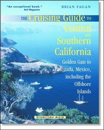 9780071374644: The Cruising Guide to Central and Southern California: Golden Gate to Ensenada, Mexico, Including the Offshore Islands