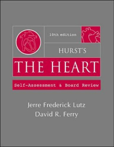 9780071374699: Hurst's the Heart: Self Assessment and Board Review