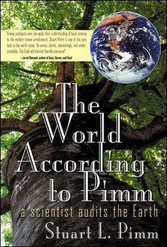 9780071374903: The World According To Pimm: A Scientist Audits the Earth